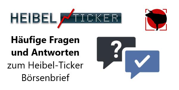Fragen_und_Antworten_zum_Heibel-Ticker_Börsenbrief